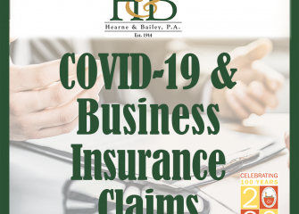 Are You Covered?  What You Need to Know About Business Insurance Losses Resulting from a COVID-19 Closure